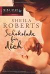 Schokolade für dich - Sheila Roberts