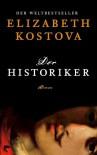 Der Historiker: Roman - Elizabeth Kostova