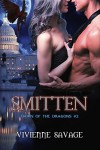 Smitten (Dawn of the Dragons Book 2) - Vivienne Savage