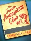 The Junior Arsonists Club (Kindle Single) - Craig Tollifson