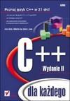 C++ dla każdego. Wydanie II - Jesse Liberty, Siddhartha Rao, Bradley L. Jones