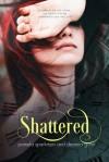 Shattered - Pamela Sparkman, Deanna Gohn
