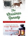 The Christmas Remedy - Cindy Woodsmall, Erin Woodsmall