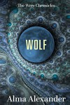 Wolf (The Were Chronicles) - Alma Alexander