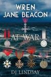 Wren Jane Beacon at War - DJ Lindsay