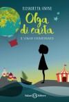 Olga di carta - Elisabetta Gnone