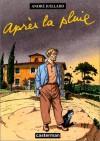 Après La Pluie - André Juillard