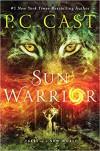 Sun Warrior - P.C. Cast