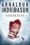 Eiseskälte - Arnaldur Indriðason, Coletta Bürling