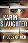 Pieces of Her - Karin Slaughter