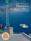 Der geheime Schlüssel zum Universum - 'Lucy Hawking',  'Stephen Hawking'