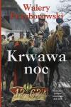 Krwawa noc - Walery Przyborowski