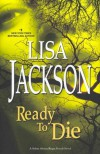 Ready to Die - Lisa Jackson