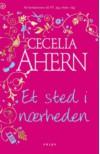 Et sted i nærheden - Cecelia Ahern