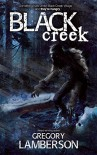 Black Creek - Gregory Lamberson