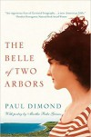 The Belle of Two Arbors - Paul Dimond, Martha Buhr Grimes