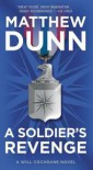 A Soldier's Revenge: A Will Cochrane Novel - Matthew Dunn