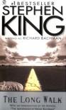 The Long Walk - Stephen King, Richard Bachman