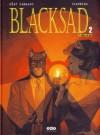 Blacksad 2 -Kızıl Ruh / Cehennem, Sessizlik... (Blacksad, #3-4) - Juan Díaz Canales, Juanjo Guarnido, Elif Gökteke