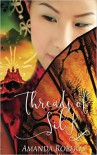 Threads of Silk - Amanda Roberts