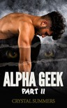 Alpha Geek (Part 2) (The Diamondclaw Chronicles) - Crystal  Summers