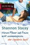 Warum Männer und Frauen nicht zusammenpassen ... aber irgendwie doch! - Shannon Stacey