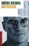 Krótka historia wszystkiego - Ken Wilber