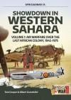 Showdown in Western Sahara - Volume 1: Air Warfare Over the Last African Colony, 1945-1975 - Tom Cooper, Albert Grandolini