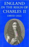 England in the Reign of Charles II - David Ogg