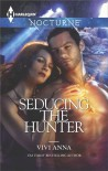 Seducing the Hunter - Vivi Anna