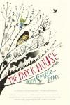 The Paper House - Anna Spargo-Ryan