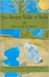 Seven Veils of Seth: A Modern Arabic Novel from Libya - William M. Hutchins (Translator)