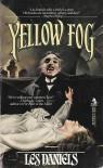 Yellow Fog - Les Daniels
