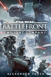 Battlefront: Twilight Company (Star Wars) - Alexander Freed