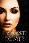 Last Chance (DarkWorld: SkinWalker Book 3) - T.G. Ayer