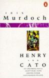 Henry and Cato - Iris Murdoch