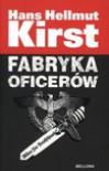 Fabryka oficerów - Hans Hellmut Kirst, Edda Werfel