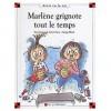 Marlène grignote tout le temps - Dominique de Saint Mars, Serge Bloch