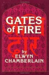 Gates of Fire - Elwyn M. Chamberlain