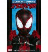 Ultimate Comics Spider-Man, Vol.3 - Brian Michael Bendis, David Marquez