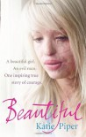 Beautiful - Katie Piper