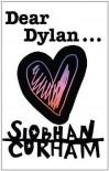 Dear Dylan - Siobhan Curham