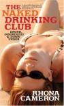 The Naked Drinking Club - Rhona Cameron