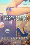Happenstance - M.J. Abraham