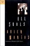 All Souls - Javier Marías, Margaret Jull Costa