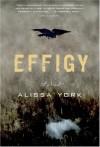 Effigy - Alissa York