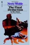 The Final Deduction - Rex Stout