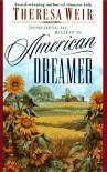 American Dreamer - Theresa Weir