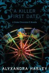 A Killer First Date - Alyxandra Harvey