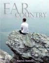 Far Country - Karen Malone